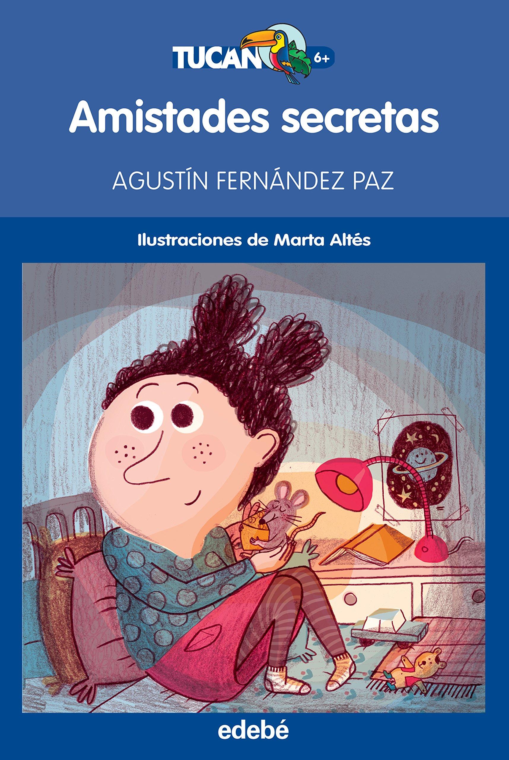 Amistades secretas de Agustín Fernández Paz