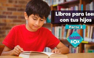 Libros para leer con tus hijos – 2da Parte